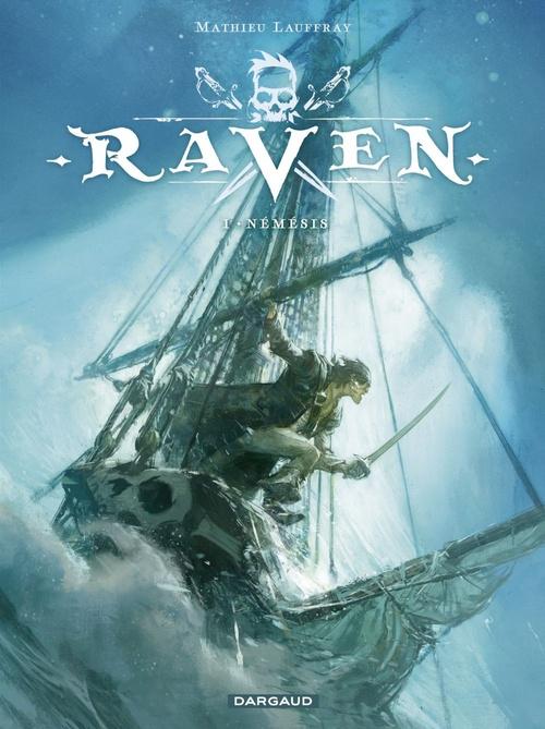 Raven T.1 ; némésis