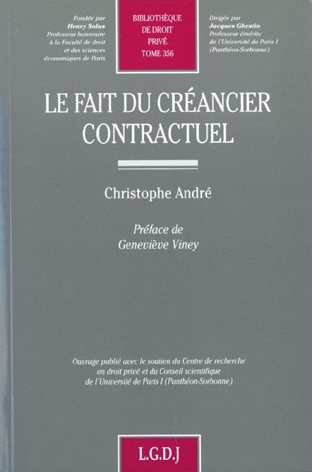Le fait du créancier contractuel