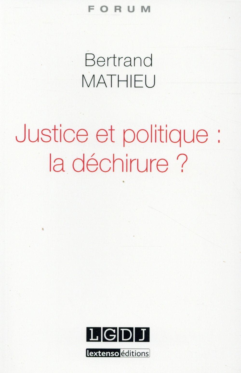 Justice et politique : la déchirure ?