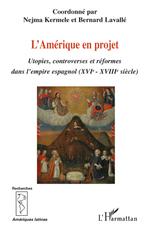 Vente Livre Numérique : L'Amérique en projet  - Bernard Lavallé - Nejma Kermele