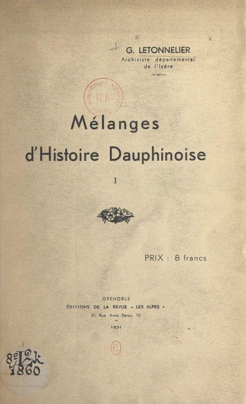 Mélanges d'Histoire dauphinoise (1)  - Gaston Letonnelier