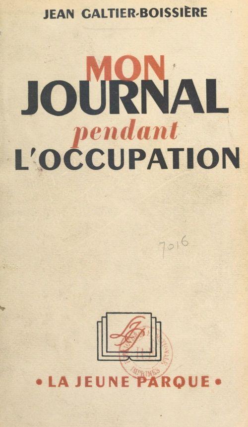 Mon journal pendant l'Occupation