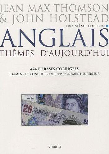 Anglais : thèmes d'aujourd'hui ; examens et concours de l'enseignement supérieur (3e édition)