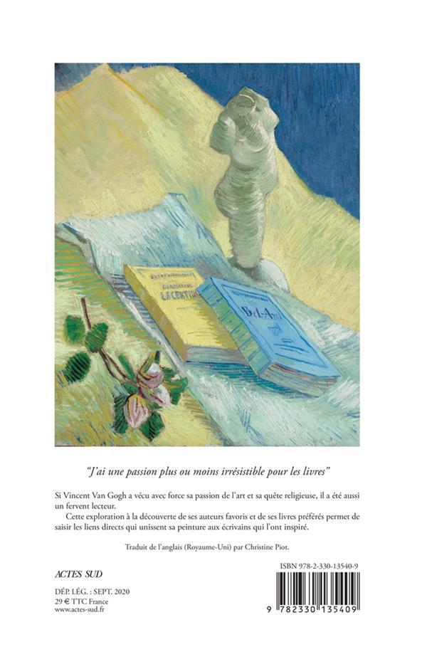 Les livres de Vincent ; les écrivains qui ont inspiré Van Gogh