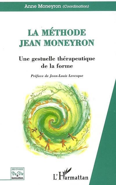 La Méthode Jean Moneyron