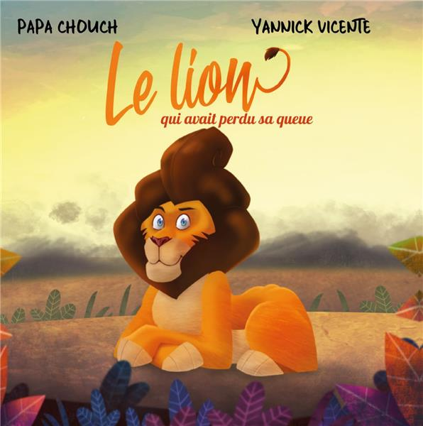 Le lion qui avait perdu sa queue