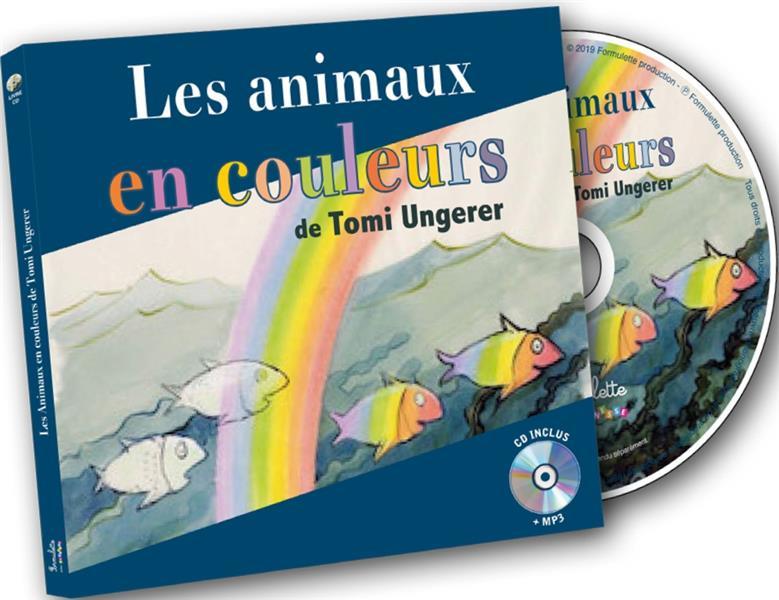 Les animaux en couleurs de Tomi Ungerer