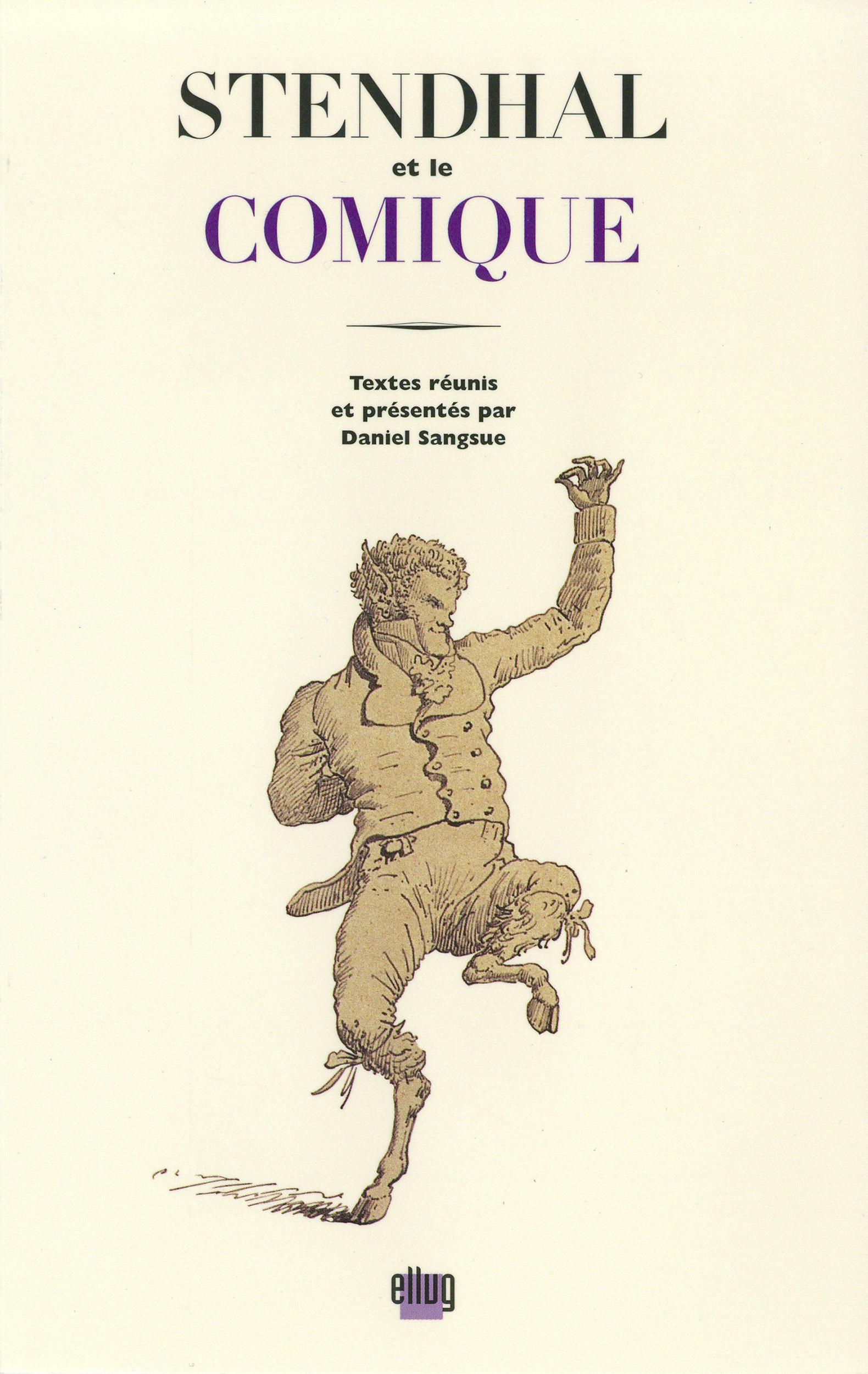 Stendhal et le comique  - Daniel Sangsue