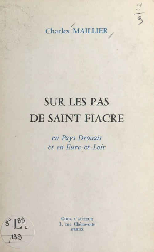 Sur les pas de Saint Fiacre