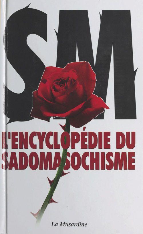 Encyclopedie du sadomasochisme
