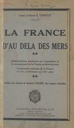 La France d'au-delà des mers  - E. Cortot