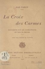 La Croix des Carmes  - Jean Variot