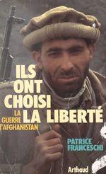 Vente EBooks : Ils ont choisi la liberté  - Patrice Franceschi
