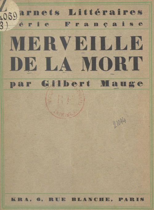 Merveille de la mort  - Gilbert Mauge