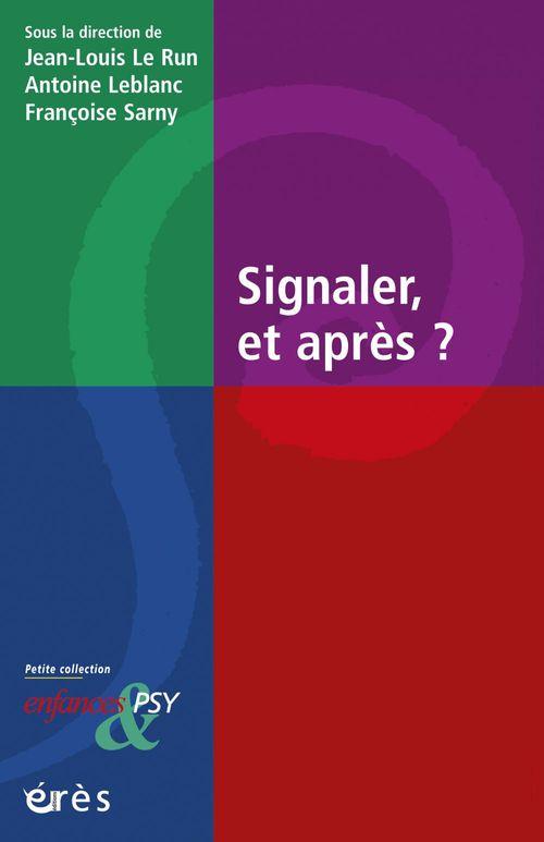 Vente EBooks : Signaler et après ?  - Jean-Louis Le Run  - Antoine LEBLANC  - Francoise SARNY