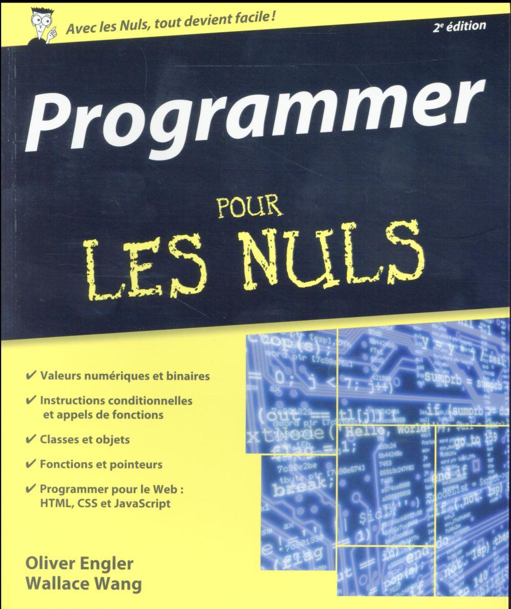 Wang Wallace - PROGRAMMER POUR LES NULS, 2E