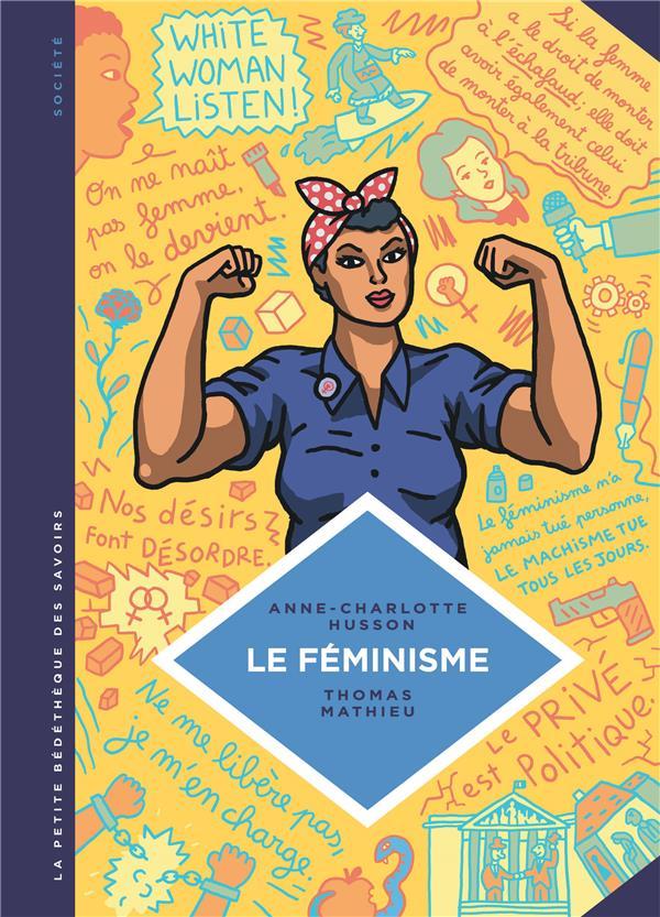 La petite bédéthèque des savoirs T.11 ; le féminisme