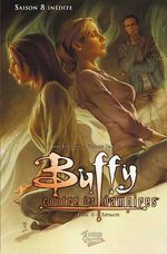 Vente EBooks : Buffy contre les vampires (Saison 8) T06  - Joss Whedon - Georges Jeanty - George Jeanty - Collectif