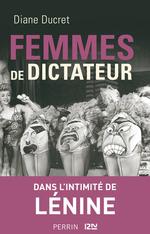 Vente EBooks : Femmes de dictateur - Lénine  - Diane Ducret