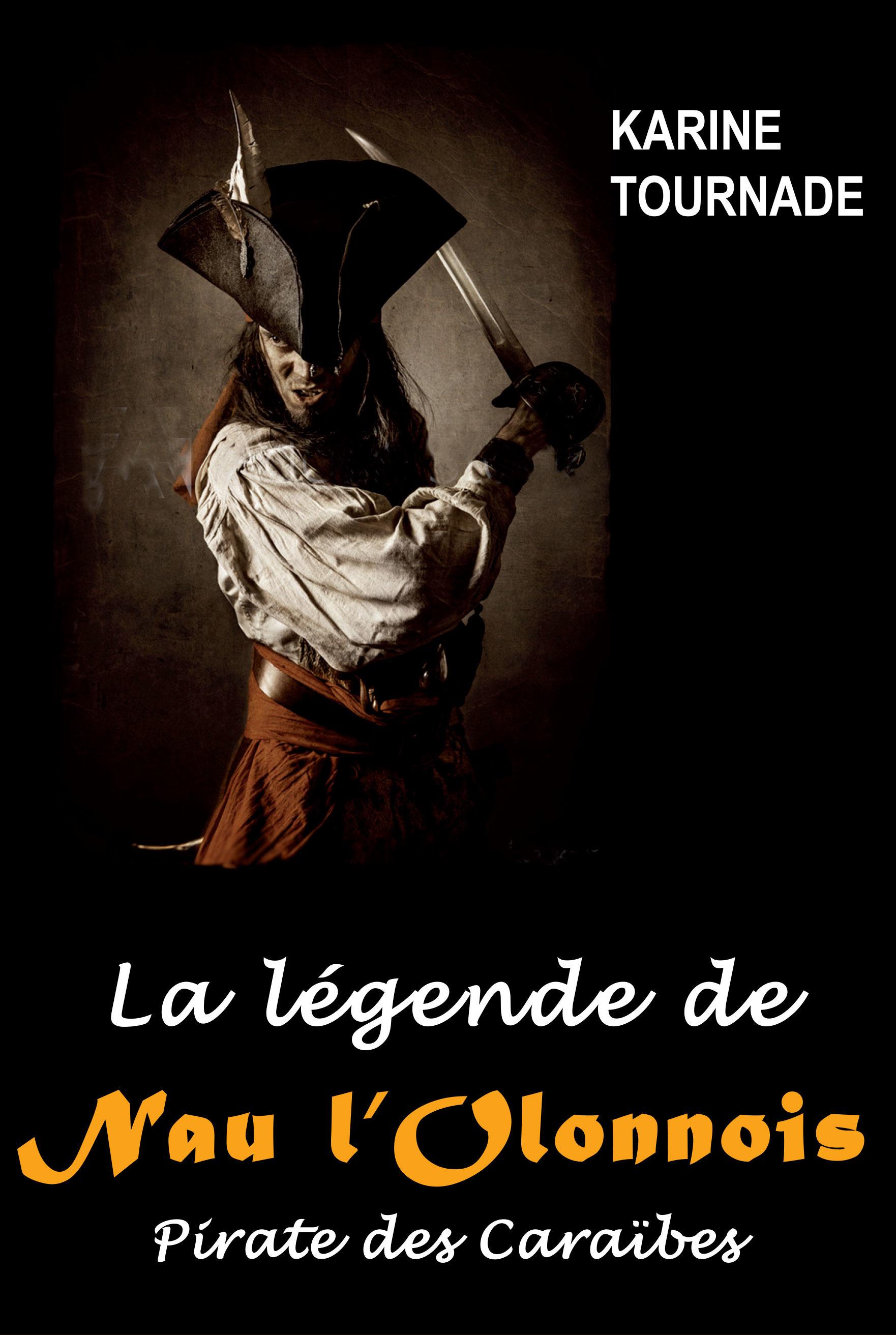 la légende de Nau l'Olonnois, pirate des Caraïbes
