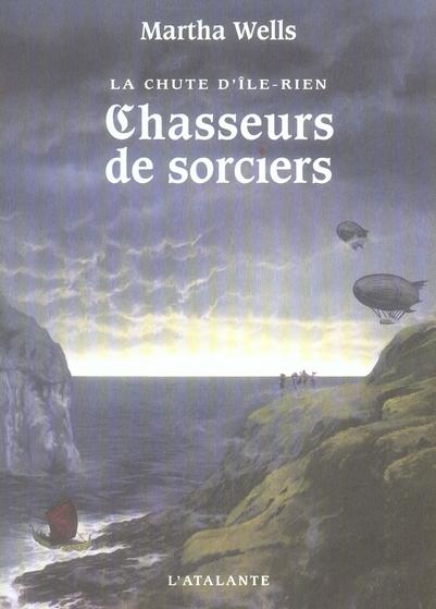 La chute d'île-rien ; chasseurs de sorciers
