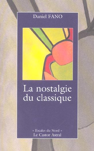 La nostalgie du classique