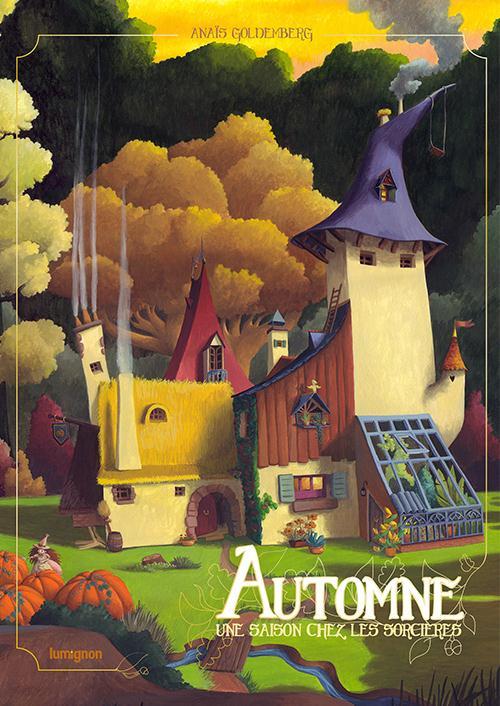 Une saison chez les sorcières T.1 ; automne
