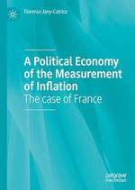 Vente Livre Numérique : A Political Economy of the Measurement of Inflation  - Florence Jany-Catrice
