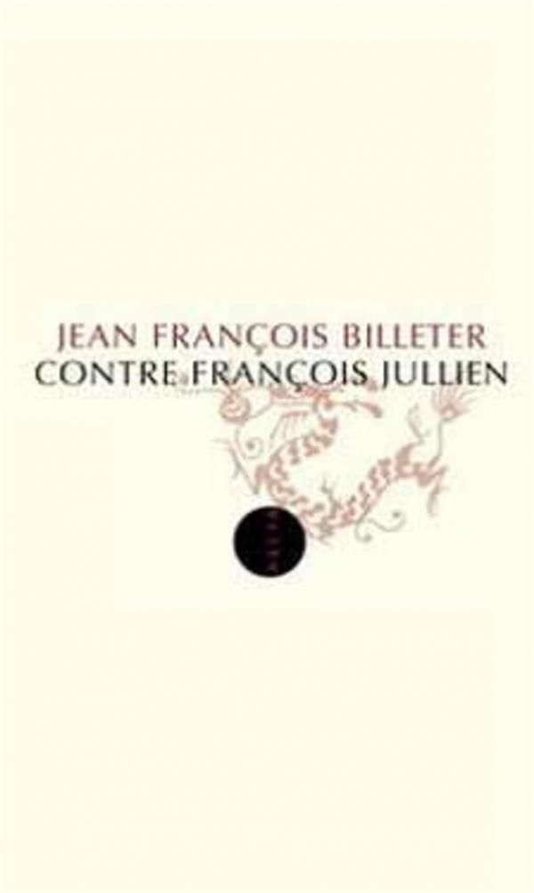 Contre Francois Jullien