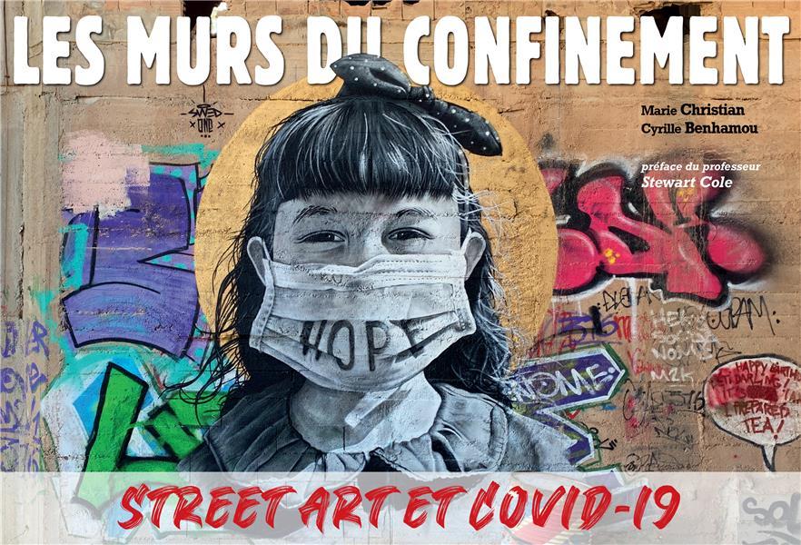 Les murs du confinement ; street art et Covid-19