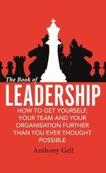 The Book of Leadership  - Anthony Gell