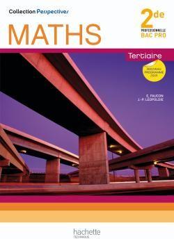 Perspectives Maths 2de Bac Pro Tertiaire (C) - Livre Eleve - Ed.2009