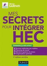 Vente Livre Numérique : Mes secrets pour intégrer HEC ; comment j'y suis arrivé ! (3e édition)  - Olivier Sarfati