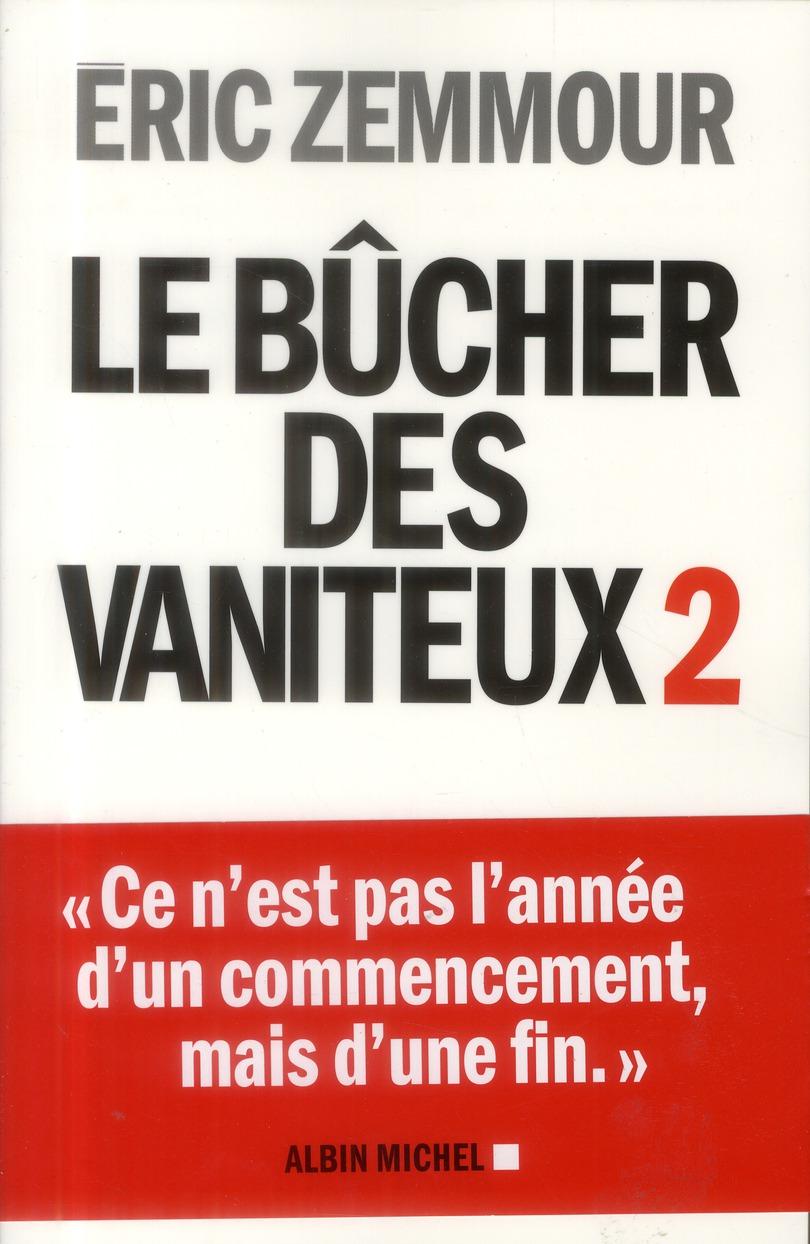 Le Bucher Des Vaniteux T.2