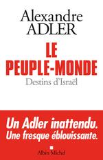 Vente EBooks : Le peuple-monde ; destins d'Israël  - Alexandre Adler