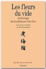 les fleurs du vide ; anthologie du bouddhisme