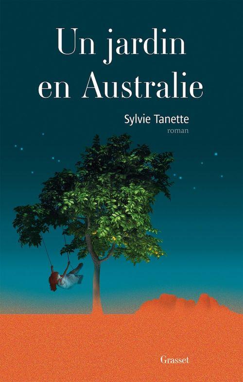 Un jardin en Australie  - Sylvie Tanette