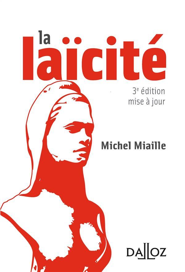 La laïcité ; solutions d'hier, problèmes d'aujourd'hui (3e édition)