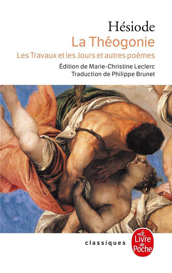 La Thegonie ; Les Travaux Et Les Jours Et Autres Poemes
