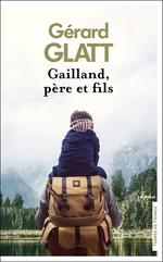 Vente EBooks : Gailland, père et fils  - Gérard Glatt