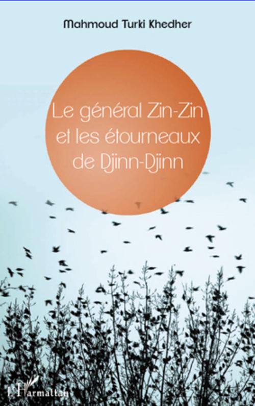Général Zin-Zin et les étourneaux de Djinn-Djinn