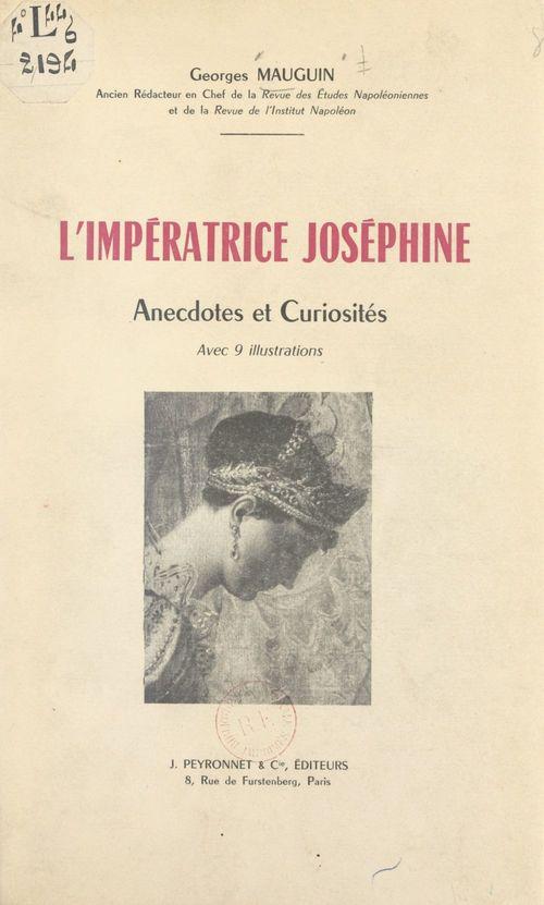 L'impératrice Joséphine  - Georges Mauguin