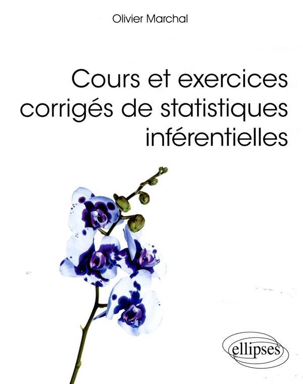 Cours et exercices corrigés de statistiques inférentielles