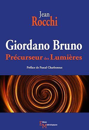 Giordano Bruno, précurseur des Lumières