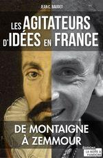 Vente Livre Numérique : Les agitateurs d'idées en France  - Jean C. Baudet