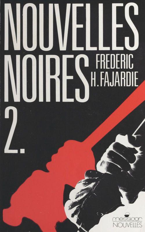 Nouvelles noires. second volume