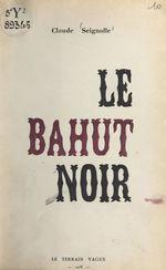 Vente Livre Numérique : Le bahut noir  - Claude Seignolle
