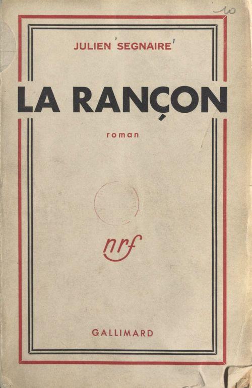 La rançon  - Julien Segnaire