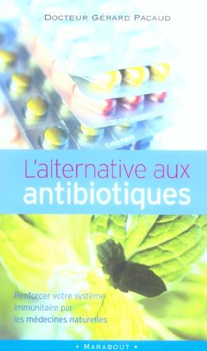 L'alternative aux antibiotiques