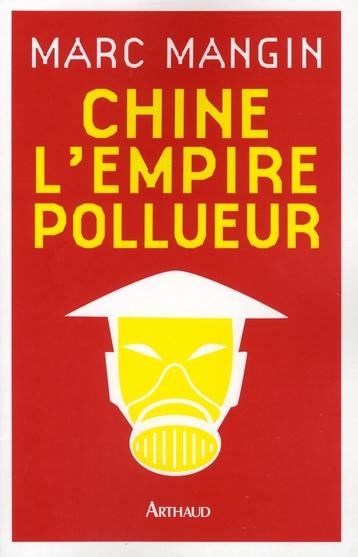 Chine, l'Empire pollueur